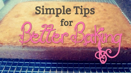10 simple tips for better baking results